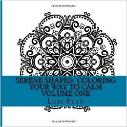 Book Cover: Serene Shapes: Coloring Your Way to Calm Vol 1