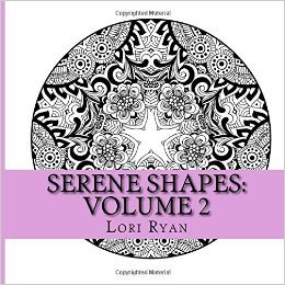 Book Cover: Serene Shapes: Coloring Your Way to Calm Vol 2