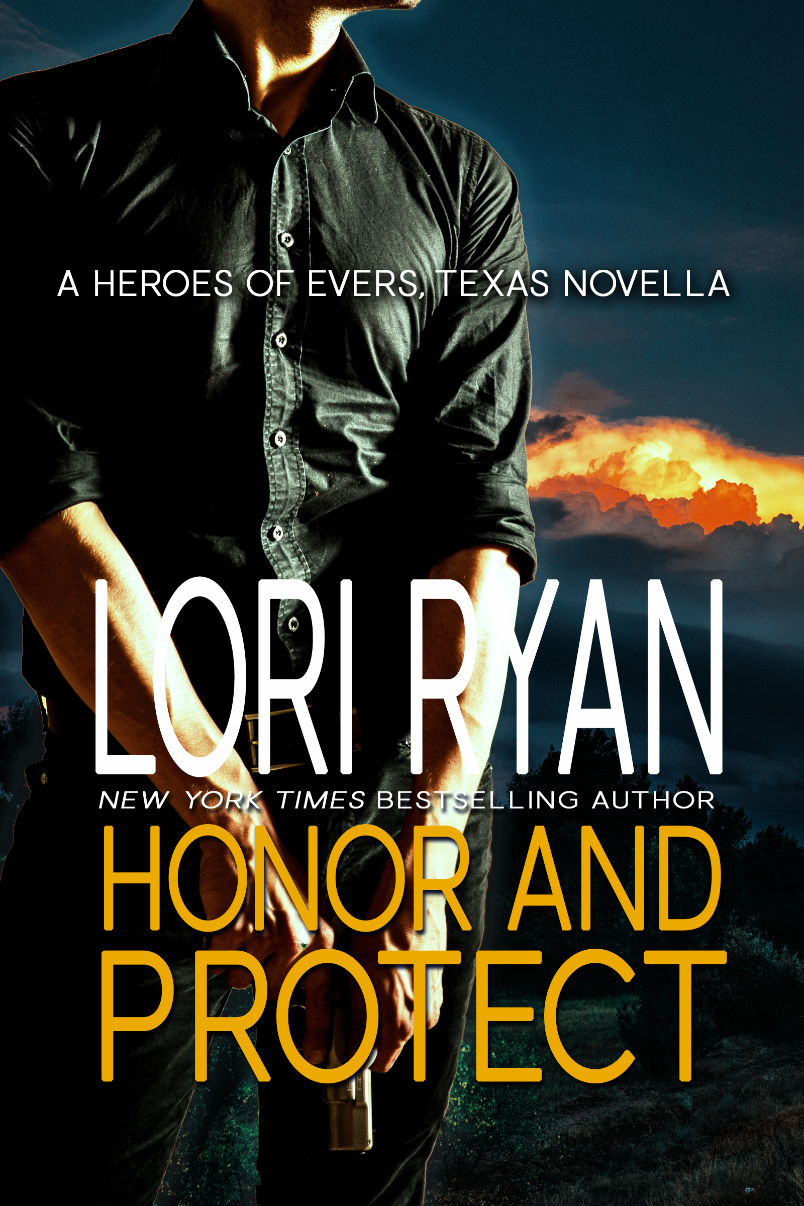 Honor and Protect: a small town romantic suspense novella