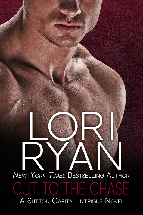 Cut to the Chase  romantic suspense New York Times Bestselling Author Lori Ryan