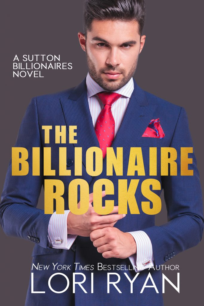 The Billionaire Rocks by Lori Ryan
